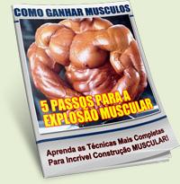 5 passos para explosão muscular